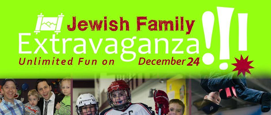 Jewish Family Extravaganza