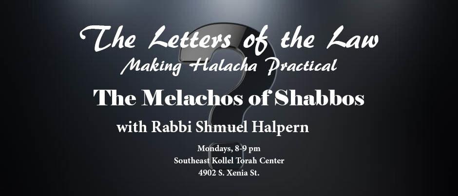 The Melachos of Shabbos